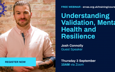 Understanding Validation, Mental Health and Resilience